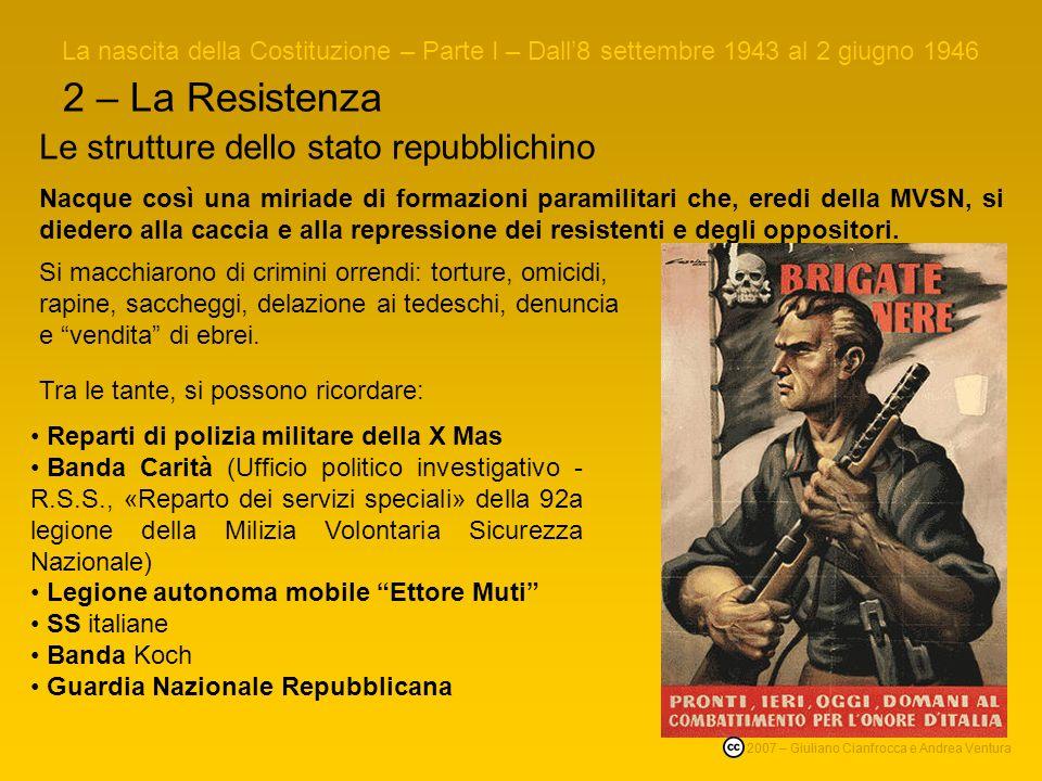 2 – La Resistenza Le strutture dello stato repubblichino