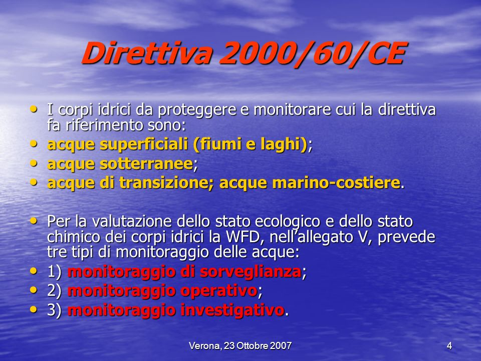 Direttiva 2000/60/CEI corpi idrici da proteggere e monitorare cui la direttiva fa riferimento sono:
