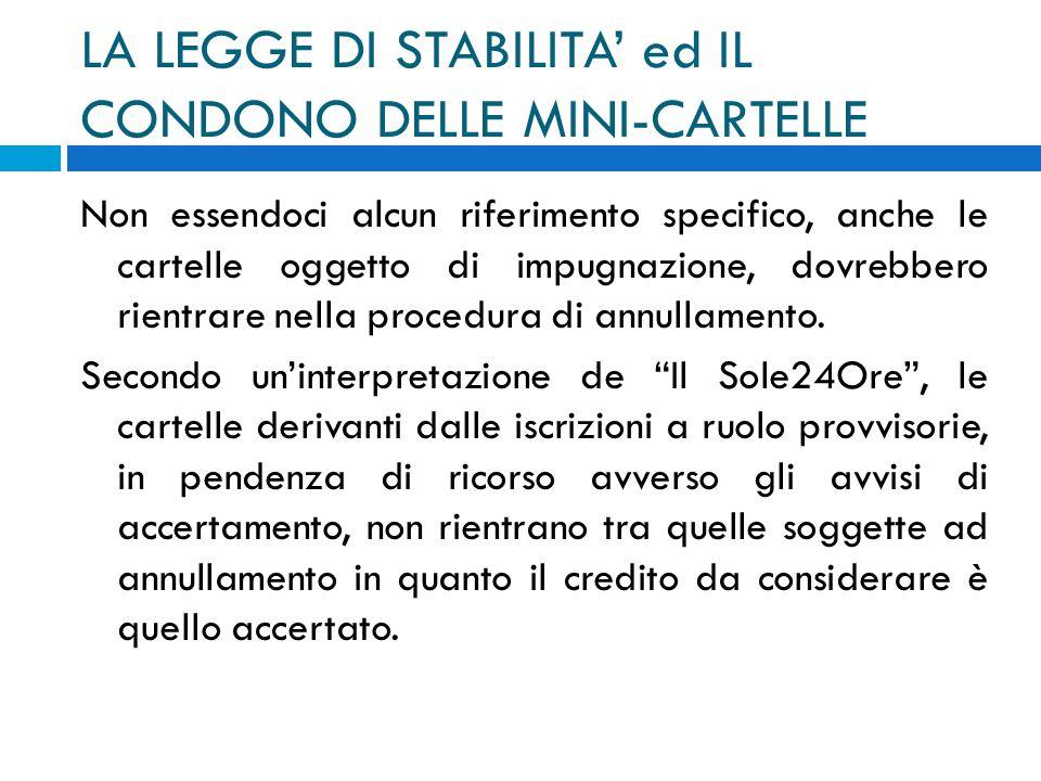 LA LEGGE DI STABILITA' ed IL CONDONO DELLE MINI-CARTELLE