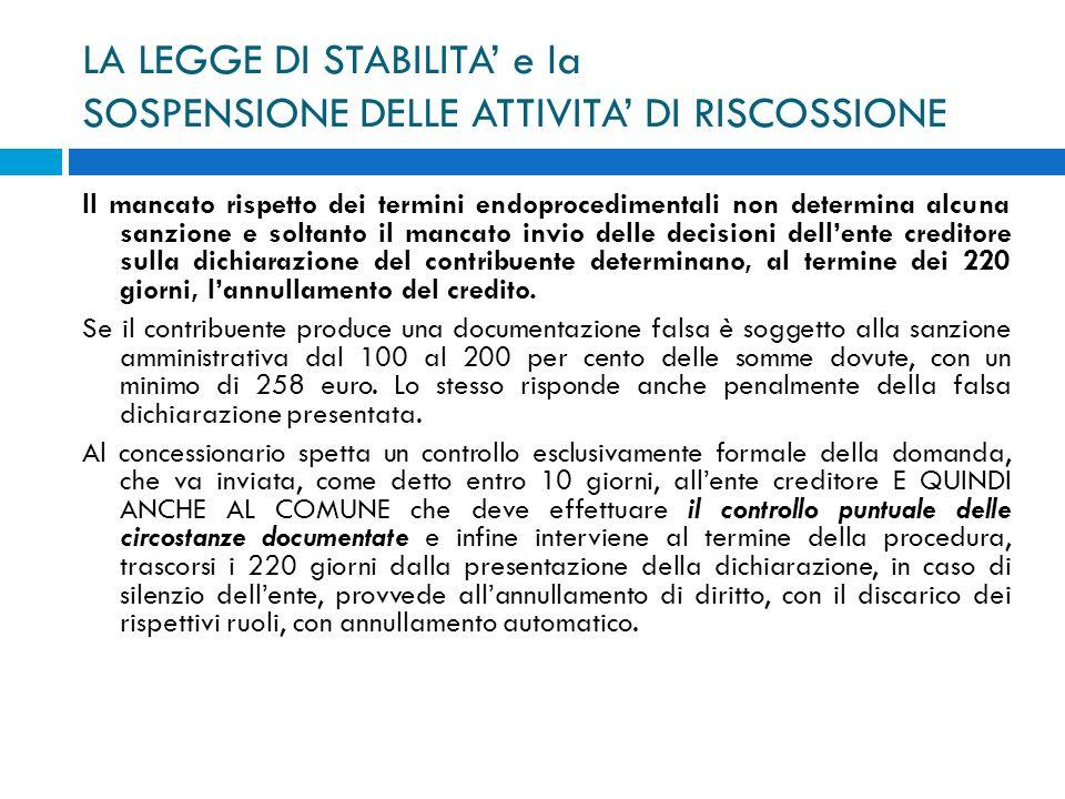 LA LEGGE DI STABILITA' e la SOSPENSIONE DELLE ATTIVITA' DI RISCOSSIONE
