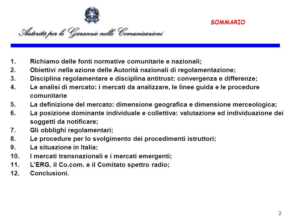 Richiamo delle fonti normative comunitarie e nazionali;