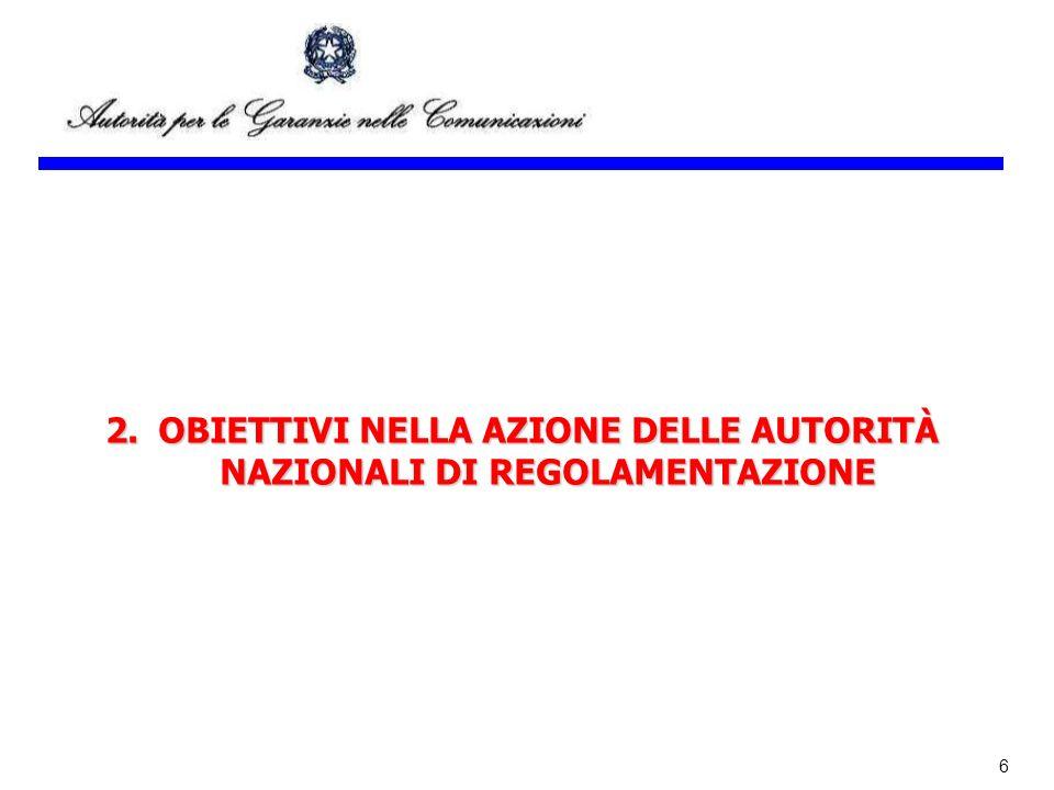 2. OBIETTIVI NELLA AZIONE DELLE AUTORITÀ NAZIONALI DI REGOLAMENTAZIONE