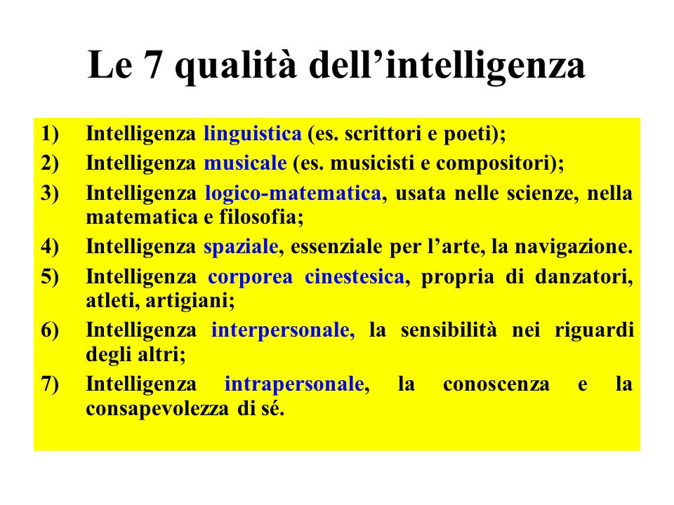 Le 7 qualità dell'intelligenza