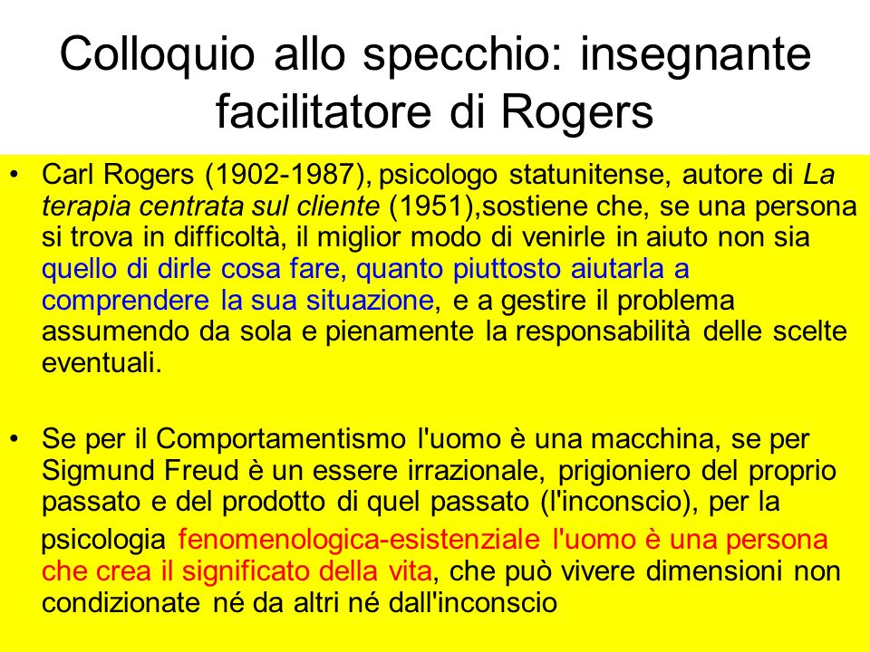 Colloquio allo specchio: insegnante facilitatore di Rogers