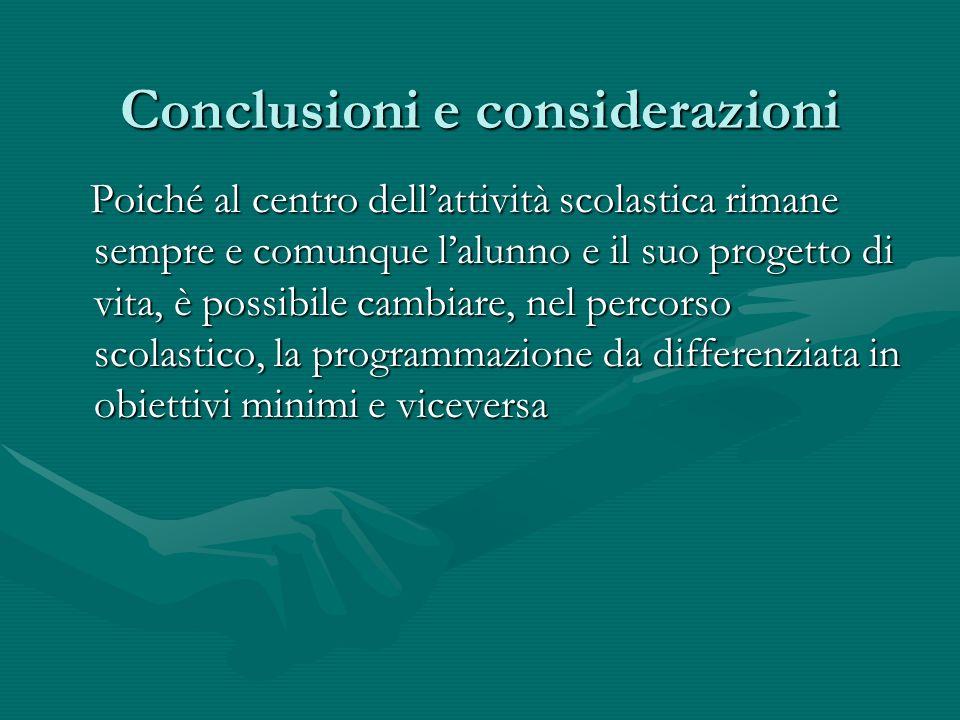 Conclusioni e considerazioni