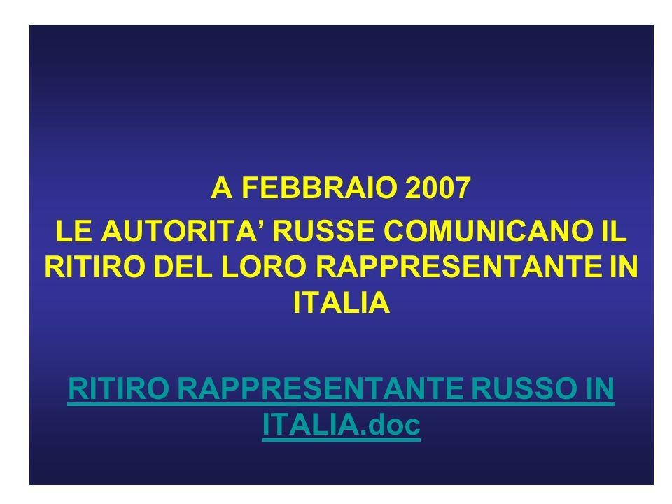RITIRO RAPPRESENTANTE RUSSO IN ITALIA.doc