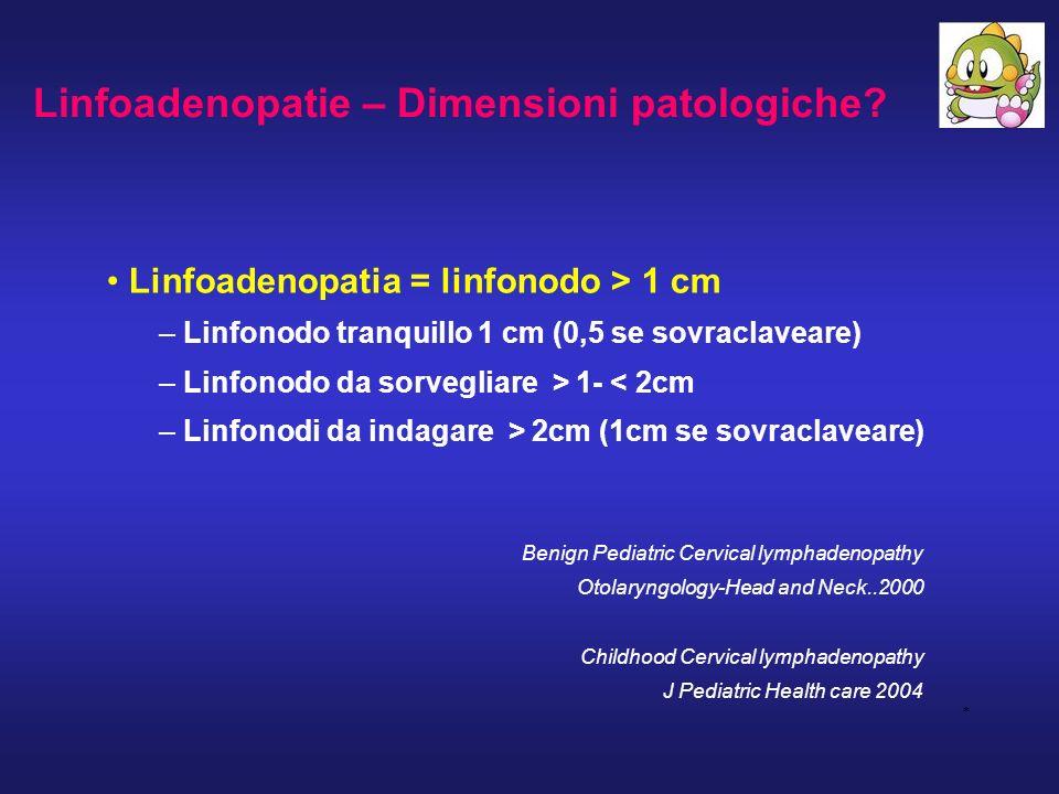 Linfoadenopatie – Dimensioni patologiche