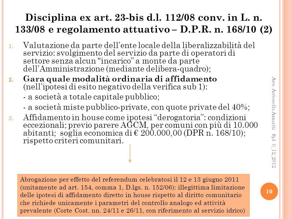 Disciplina ex art. 23-bis d. l. 112/08 conv. in L. n