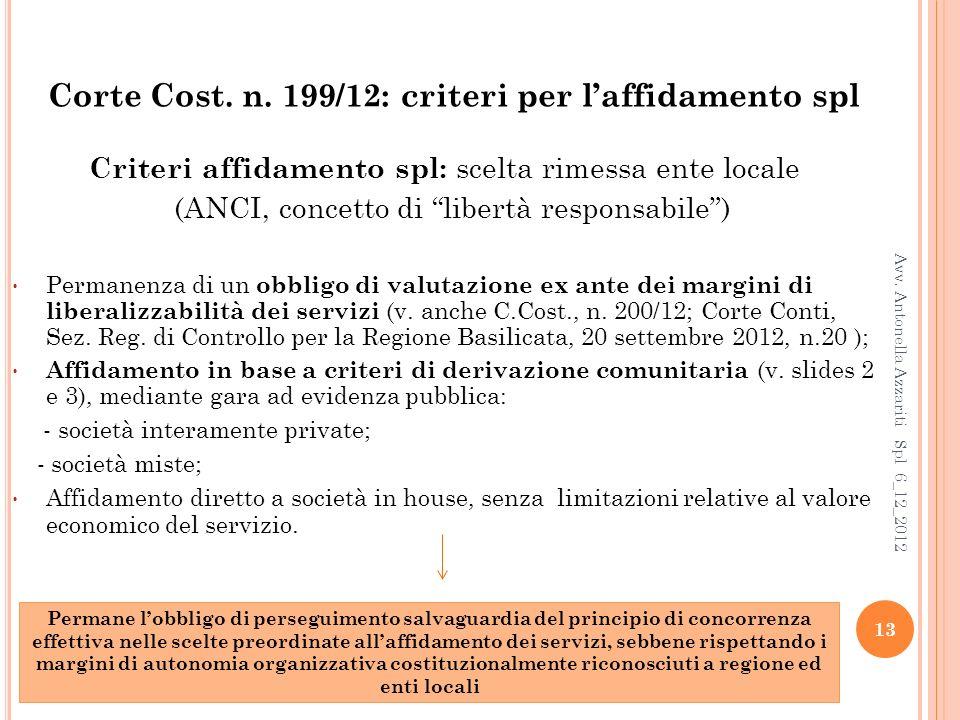Corte Cost. n. 199/12: criteri per l'affidamento spl