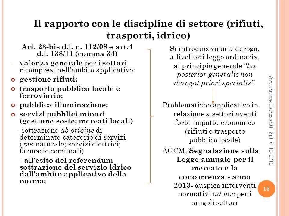 Il rapporto con le discipline di settore (rifiuti, trasporti, idrico)
