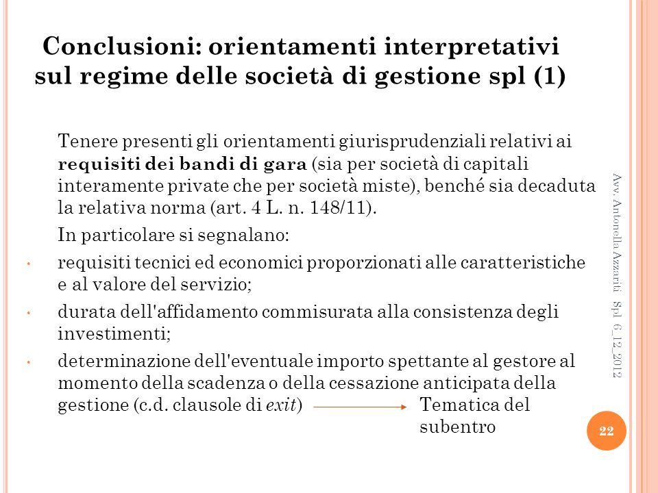 Conclusioni: orientamenti interpretativi sul regime delle società di gestione spl (1)