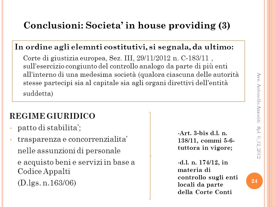 Conclusioni: Societa' in house providing (3)