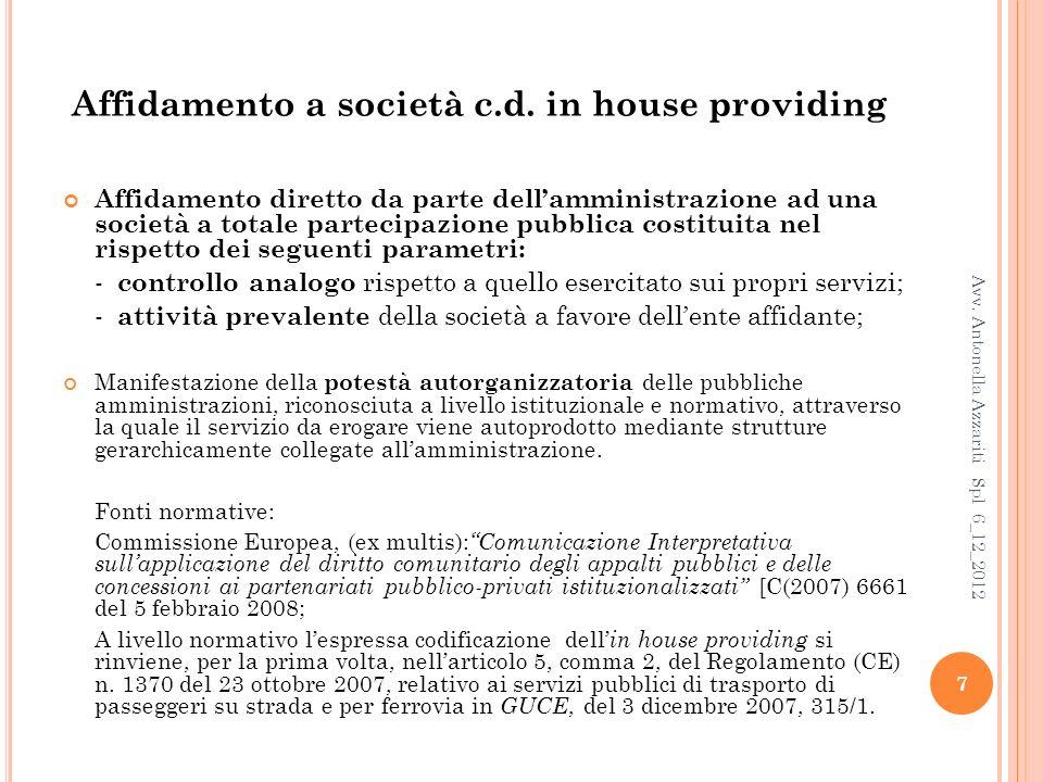 Affidamento a società c.d. in house providing