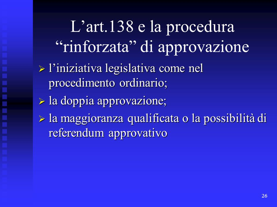 L'art.138 e la procedura rinforzata di approvazione