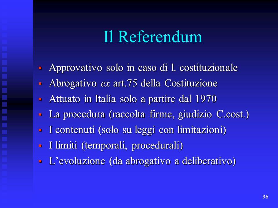 Il Referendum Approvativo solo in caso di l. costituzionale