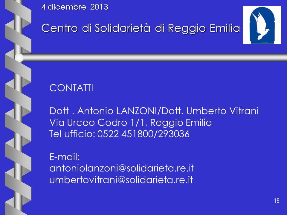 4 dicembre 2013 Centro di Solidarietà di Reggio Emilia