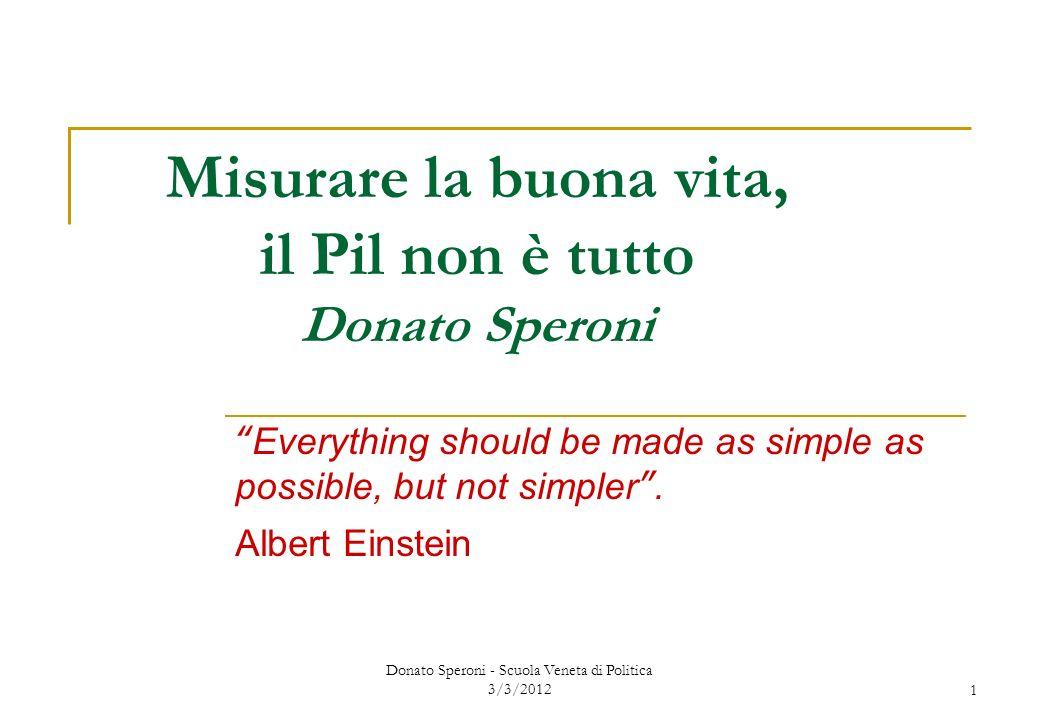 Misurare la buona vita, il Pil non è tutto Donato Speroni
