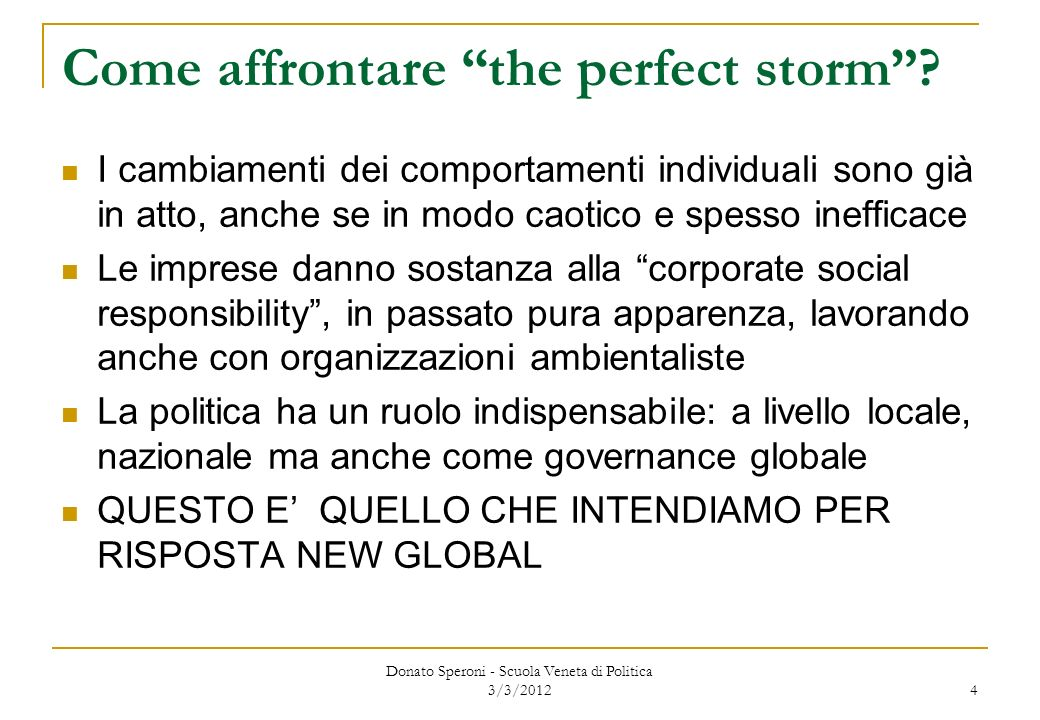 Come affrontare the perfect storm