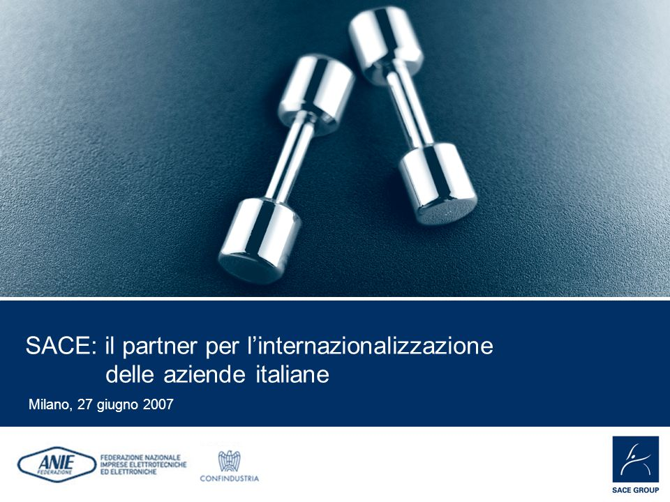 SACE: il partner per l'internazionalizzazione delle aziende italiane