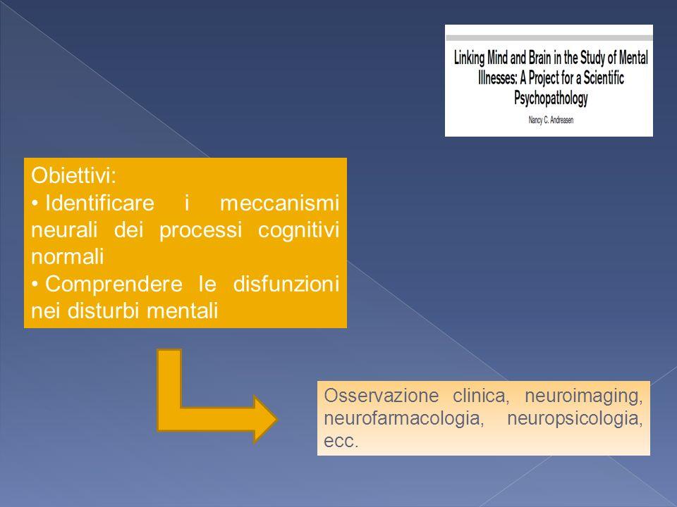 Identificare i meccanismi neurali dei processi cognitivi normali