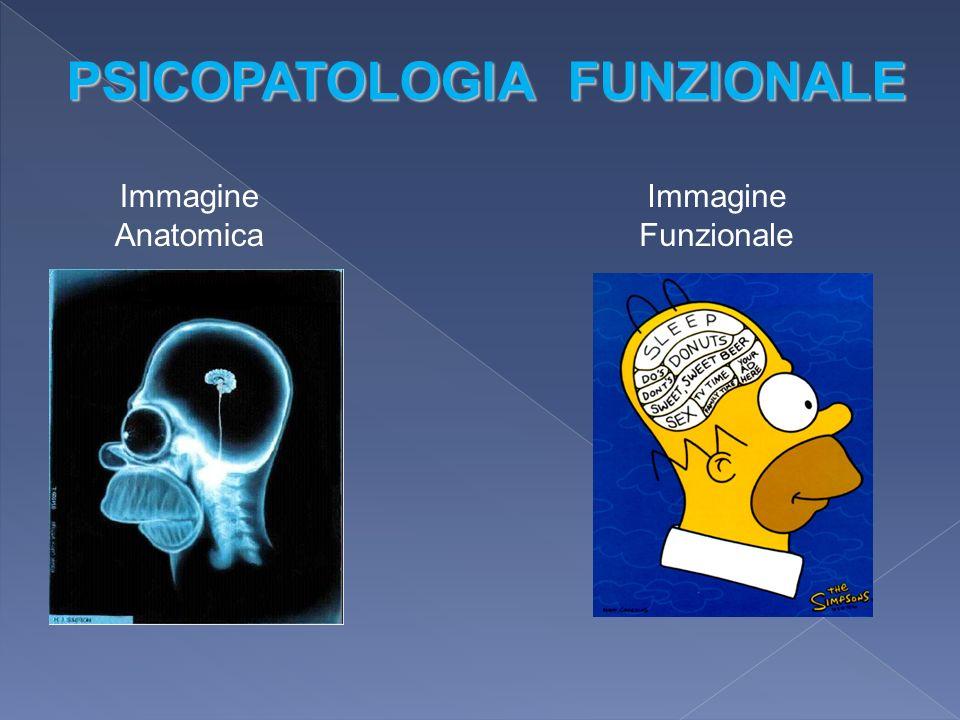 PSICOPATOLOGIA FUNZIONALE
