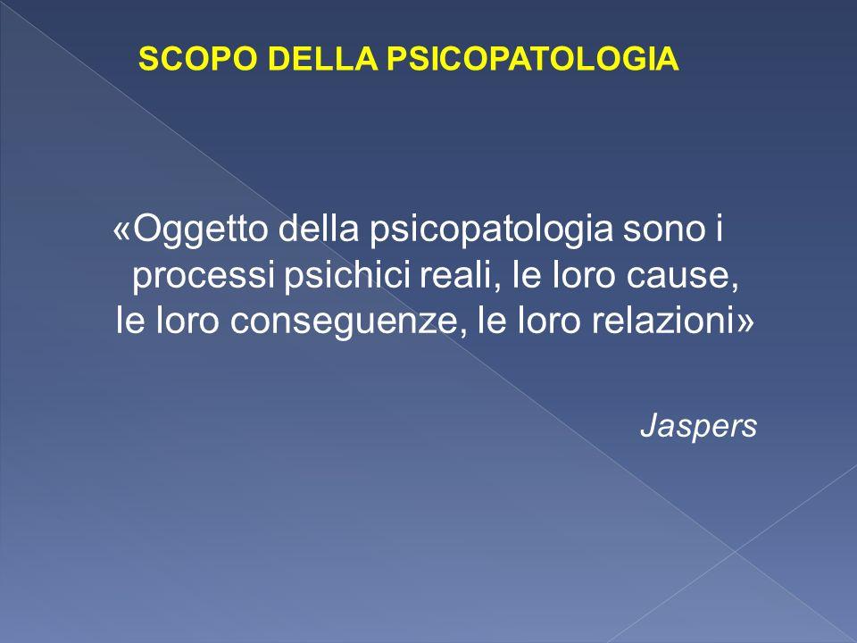 SCOPO DELLA PSICOPATOLOGIA