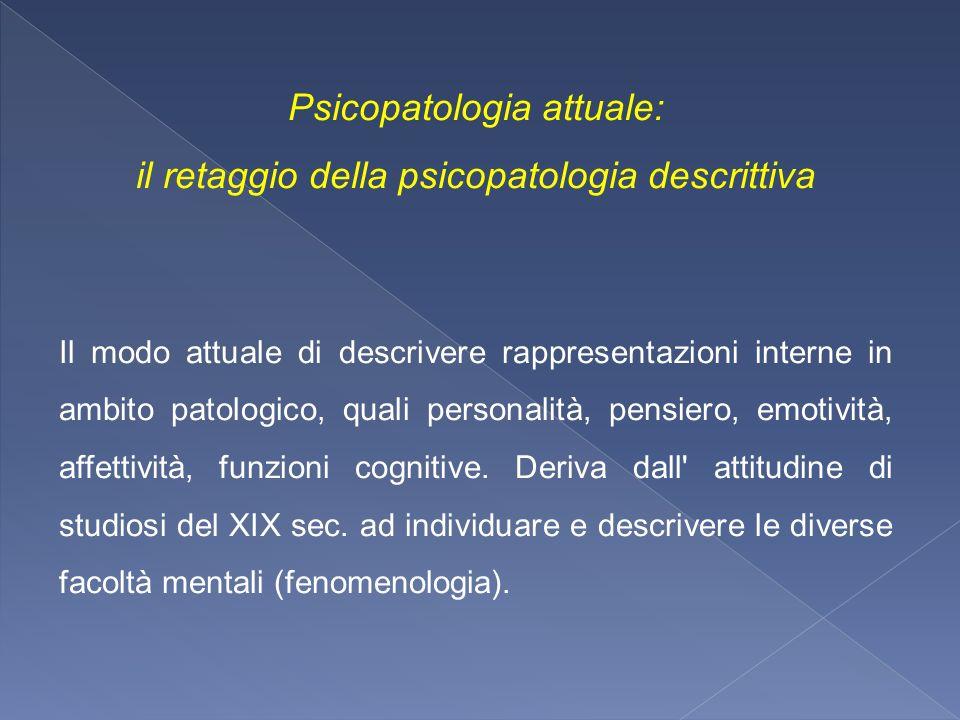 Psicopatologia attuale: il retaggio della psicopatologia descrittiva