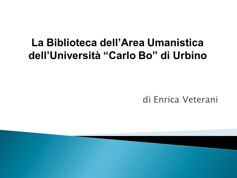La Biblioteca dell'Area Umanistica dell'Università Carlo Bo di Urbino