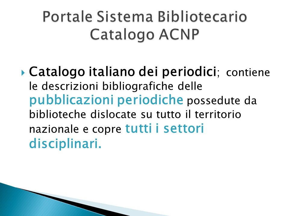 Portale Sistema Bibliotecario Catalogo ACNP