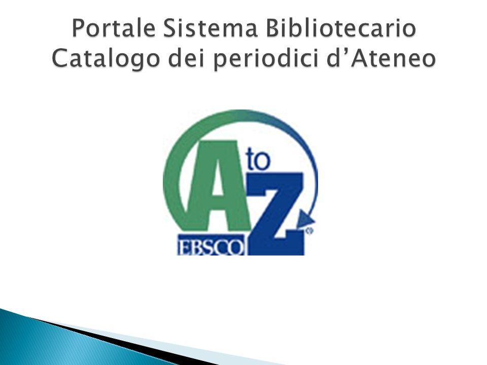 Portale Sistema Bibliotecario Catalogo dei periodici d'Ateneo