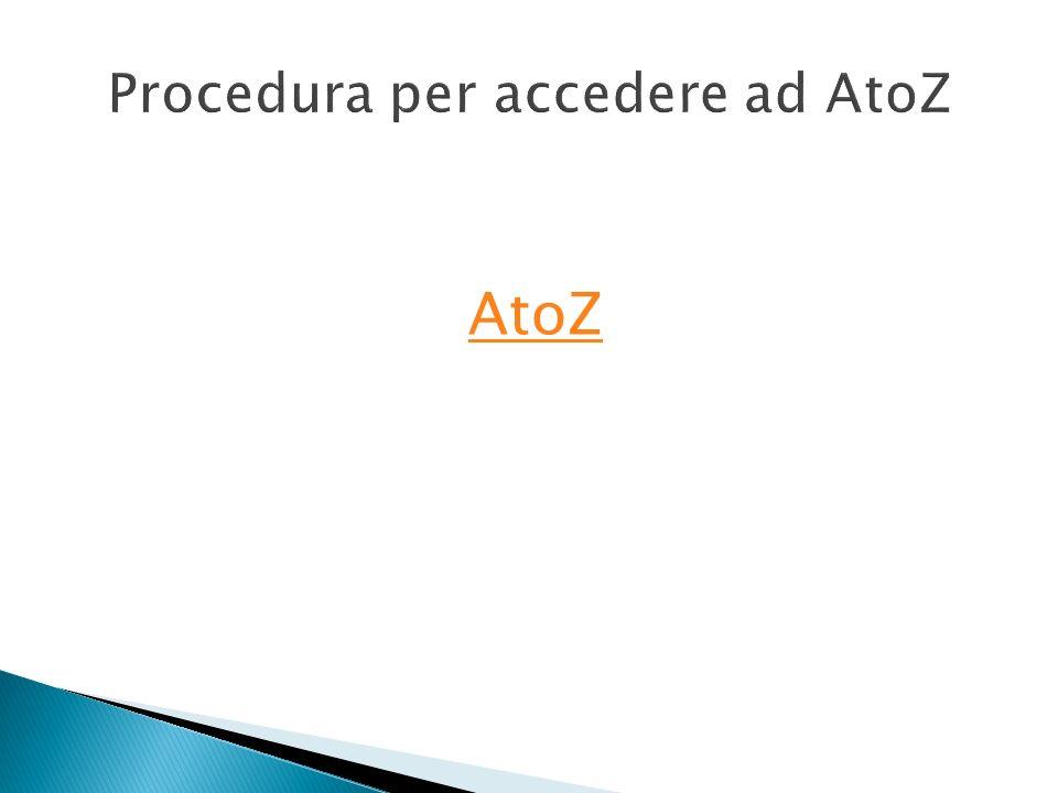 Procedura per accedere ad AtoZ