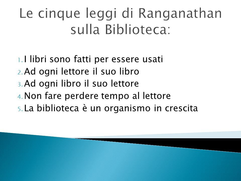 Le cinque leggi di Ranganathan sulla Biblioteca: