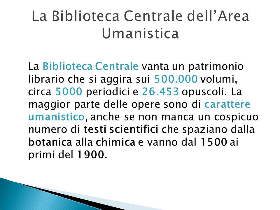 La Biblioteca Centrale dell'Area Umanistica