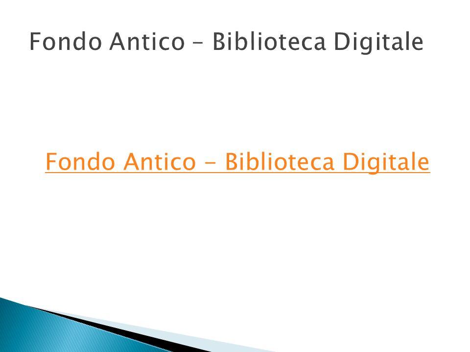 Fondo Antico – Biblioteca Digitale