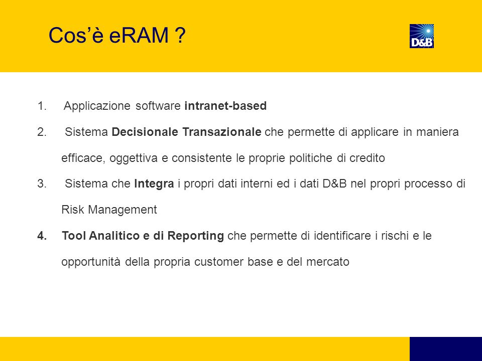 Cos'è eRAM Applicazione software intranet-based