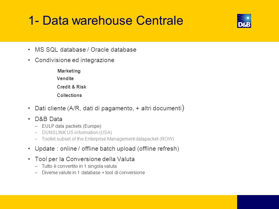 1- Data warehouse Centrale