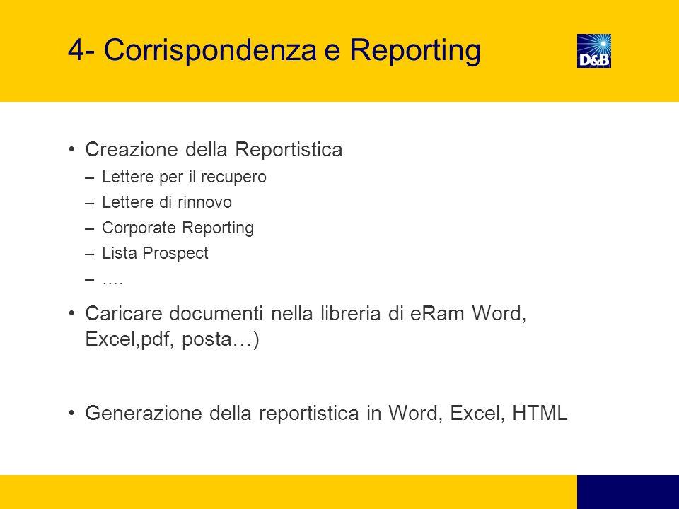 4- Corrispondenza e Reporting