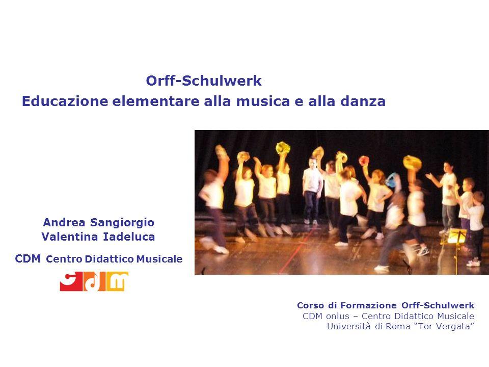 Orff-Schulwerk Educazione elementare alla musica e alla danza