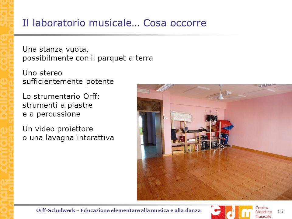 Il laboratorio musicale… Cosa occorre