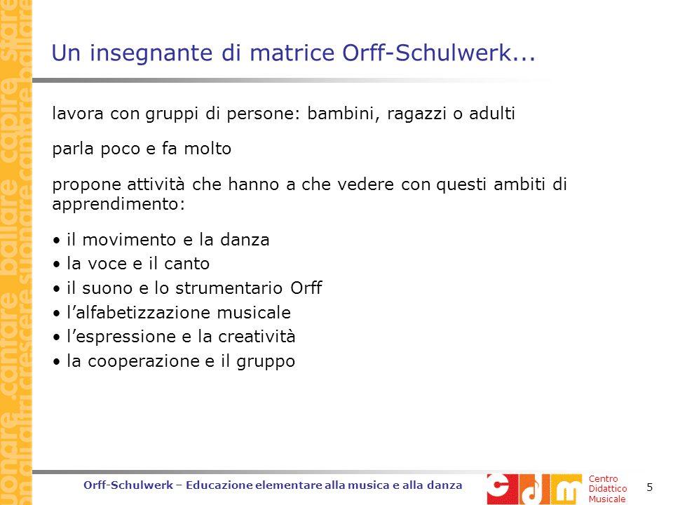 Un insegnante di matrice Orff-Schulwerk...