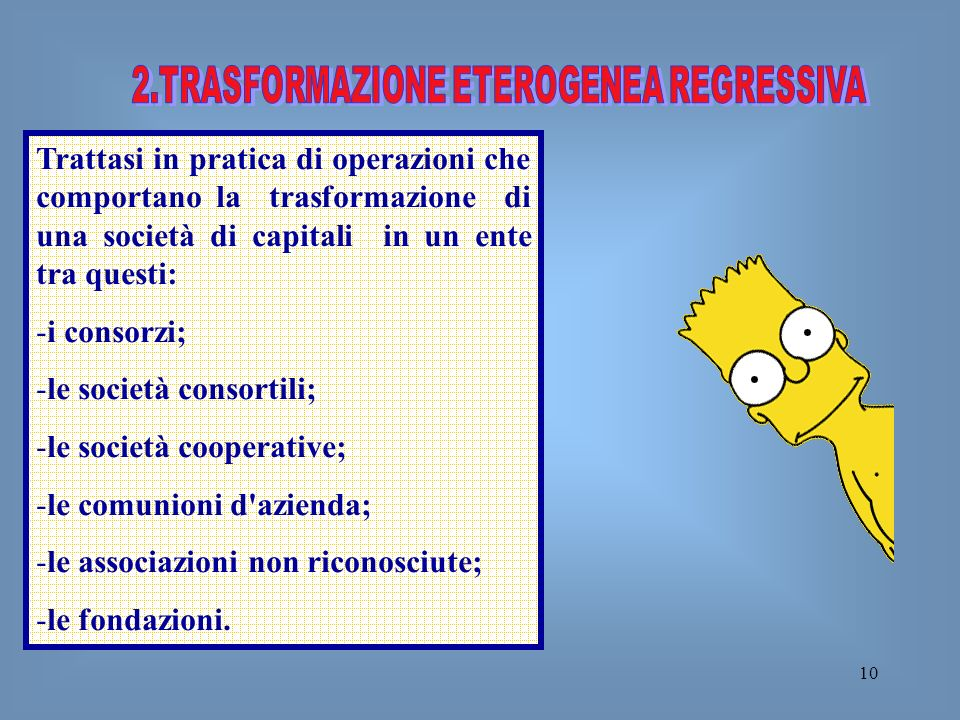 2.TRASFORMAZIONE ETEROGENEA REGRESSIVA