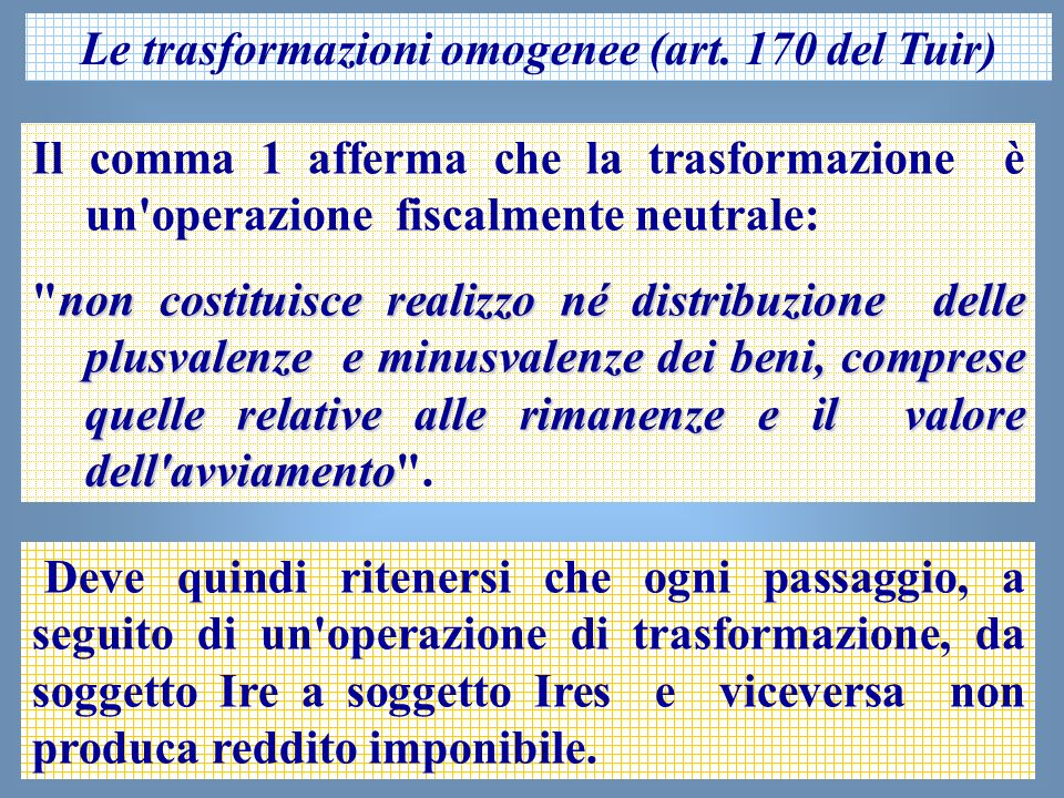 Le trasformazioni omogenee (art. 170 del Tuir)