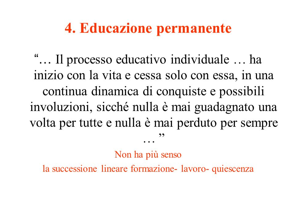 4. Educazione permanente