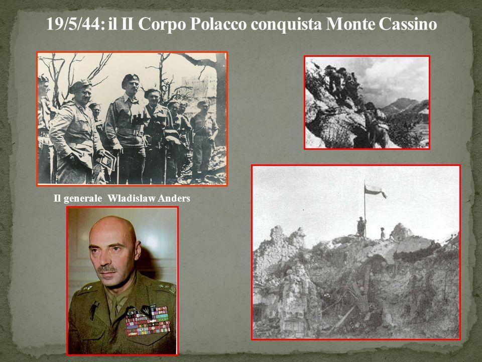 19/5/44: il II Corpo Polacco conquista Monte Cassino