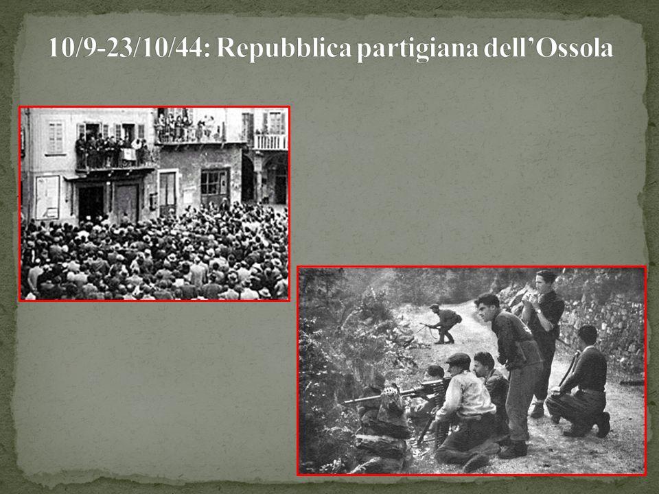 10/9-23/10/44: Repubblica partigiana dell'Ossola