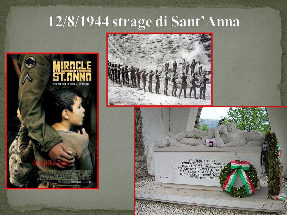 12/8/1944 strage di Sant'Anna di Spike Lee