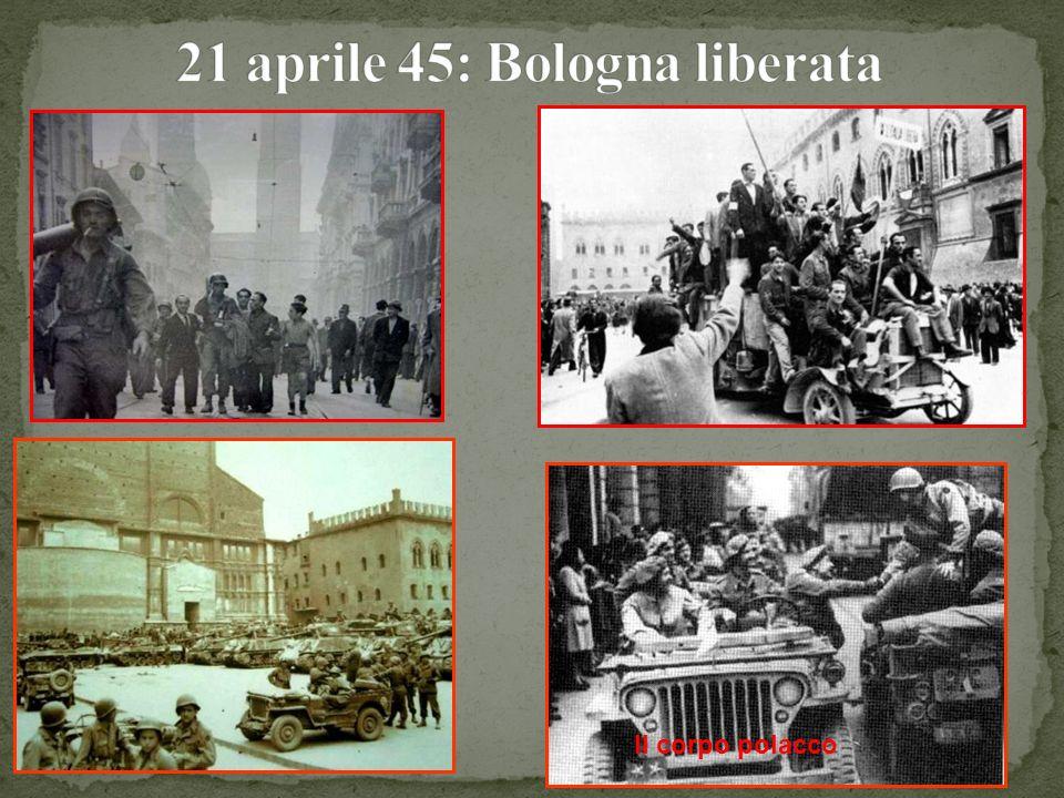 21 aprile 45: Bologna liberata