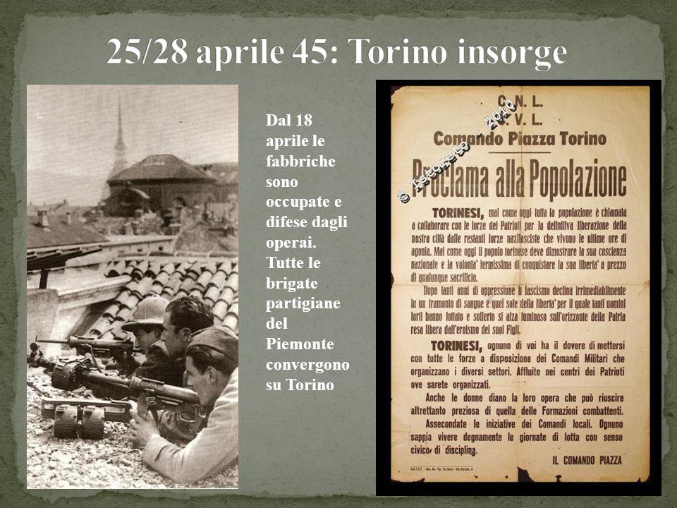 25/28 aprile 45: Torino insorge