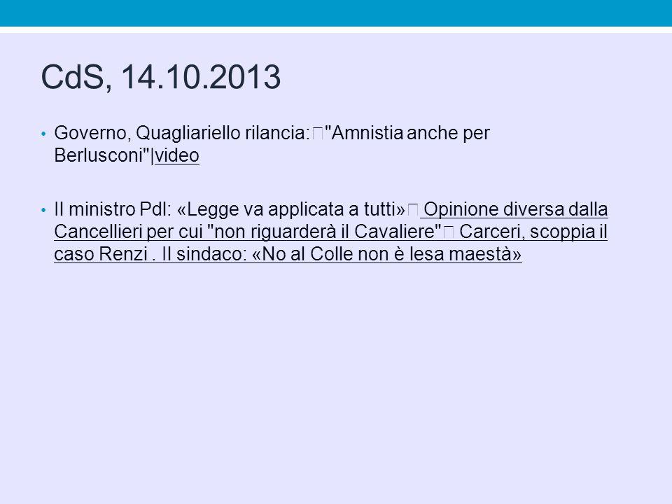 CdS, 14.10.2013 Governo, Quagliariello rilancia: Amnistia anche per Berlusconi |video.