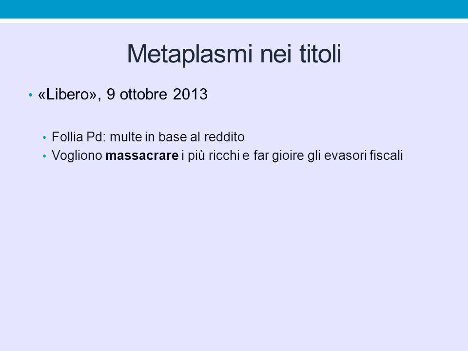 Metaplasmi nei titoli «Libero», 9 ottobre 2013